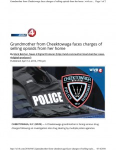 thumbnail of 2016- 04-12 Grandmother from Cheektowaga faces charges of selling opioids from her home- WIVB