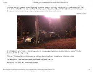 thumbnail of 2019- 12-26 Cheektowaga police investigating serious crash outside Pharaoh's Gentlemen's Club